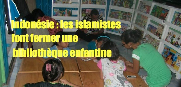 Une simple suspicion, même non fondée, suffit aux islamistes. INDONESIA_-_biblioteca-620x300