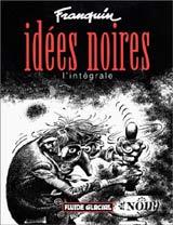 Idées Noires, L'Intégrale Ideesnoires_t1