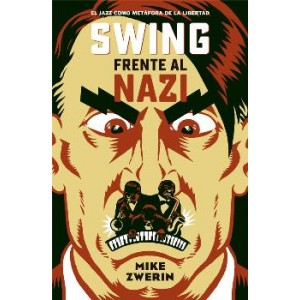 SEMANA DEL JAZZ POPUHEAD - Página 5 Swing-frente-al-nazi