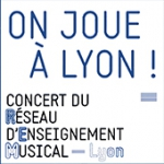 Conservatoire de Musique de Lyon : en Mai çà me plaît ! REM