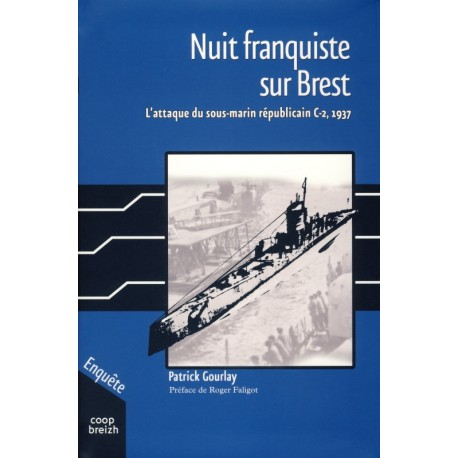 Un sous-marin espagnol à Brest en 1937 Nuit-franquiste-sur-brest