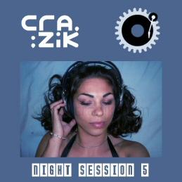 Crazik - Night Session 005 (Summer Mix edition) Ns5