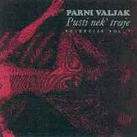 Parni Valjak Diskografija 105431_parni_valjak_1991-Pusti%20nek%20traje