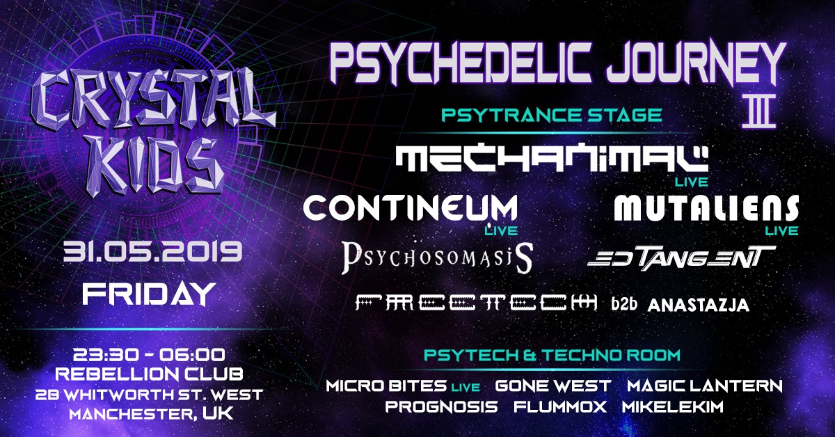 Crystal Kids - Psychedelic Journey III - 31.05.19 - MCR, UK Event-Cover