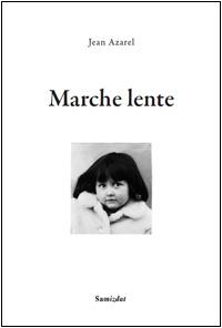 Nos Fiches de Lecture... (28/11 au 18/12) Azarel_marche