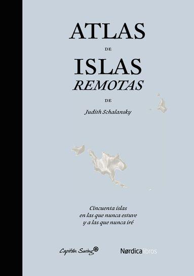 Libros clásicos de geografía y viajes (índice en el primer post) AtlasDeIslasRemotas
