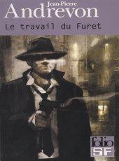 Le Travail du Furet - Jean Pierre Andrevon Travail_furet
