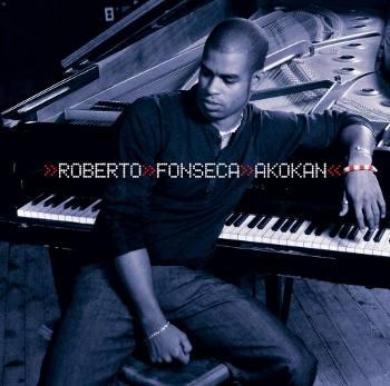 Ce que vous écoutez là tout de suite - Page 36 Roberto_fonseca_akokan