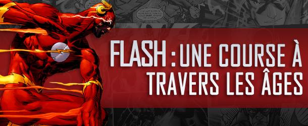 Actualités : DC Planet - Page 2 Flash-Course-travers-ages-610x250