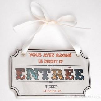 Bienvenue sur www.deco-plaques.com !!! Plaque-de-porte-ticket-d-entr%C3%A9e