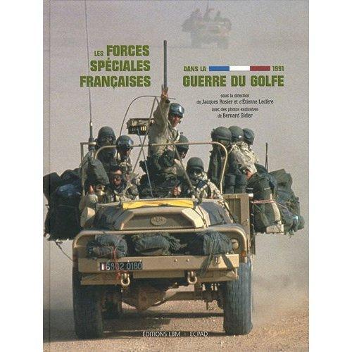 Craps du 1er RPIMa guerre du golfe 91 - Page 2 Les-forces-speciales-francaises-dans-la-guerre-du-golfe