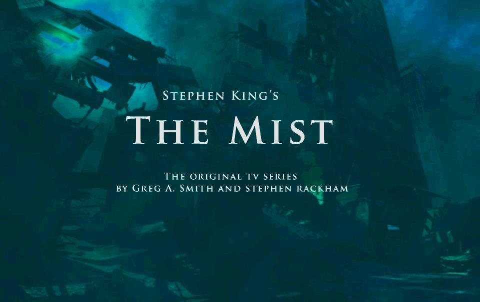 «The Mist» de Stephen King : une série télé bien angoissante va voir le jour. Par Marine B.                       The_mist_tv_series_s_new_poster_by_titanlizard-d6416zb