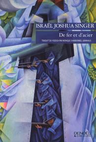 [Singer, Israël Joshua] De Fer et d'Acier Product_9782207125045_195x320