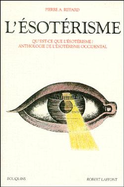 L'ésoterisme - Pierre A. Riffard  Riffard-esoterisme