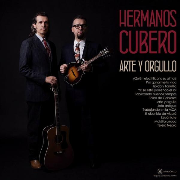 El topic de los HERMANOS CUBERO (o de la jota azkenable) Los-Hermanos-Cubero-publican-nuevo-disco-Arte-y-Orgullo-y-documental-La-muerte-en-La-Alcarria