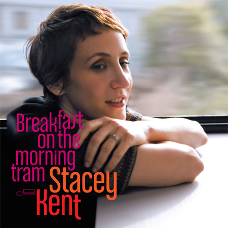 [Jazz] Playlist - Page 20 Stacey-kent_breakfast-on-the-morning-tram