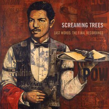 Screaming Trees - Last Words: The Final Recordings  ***VENDIDO*** 1211357f0d5178e53dbfbe7c76312e6128e5a9fb-350