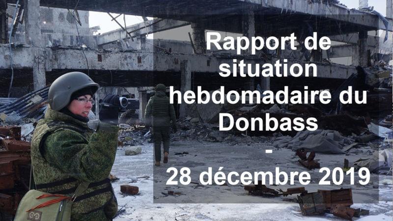 Ukraine - Affrontements en Ukraine : Ce qui est caché par les médias et les partis politiques pro-européens - Page 18 Sitrep-28122019