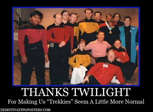 Humour Star Trek en images - Page 2 Demotivational-posters-demotivating-posters-funny-posters-trekkies-star-trek-characters-twilight-movies-tv-shows