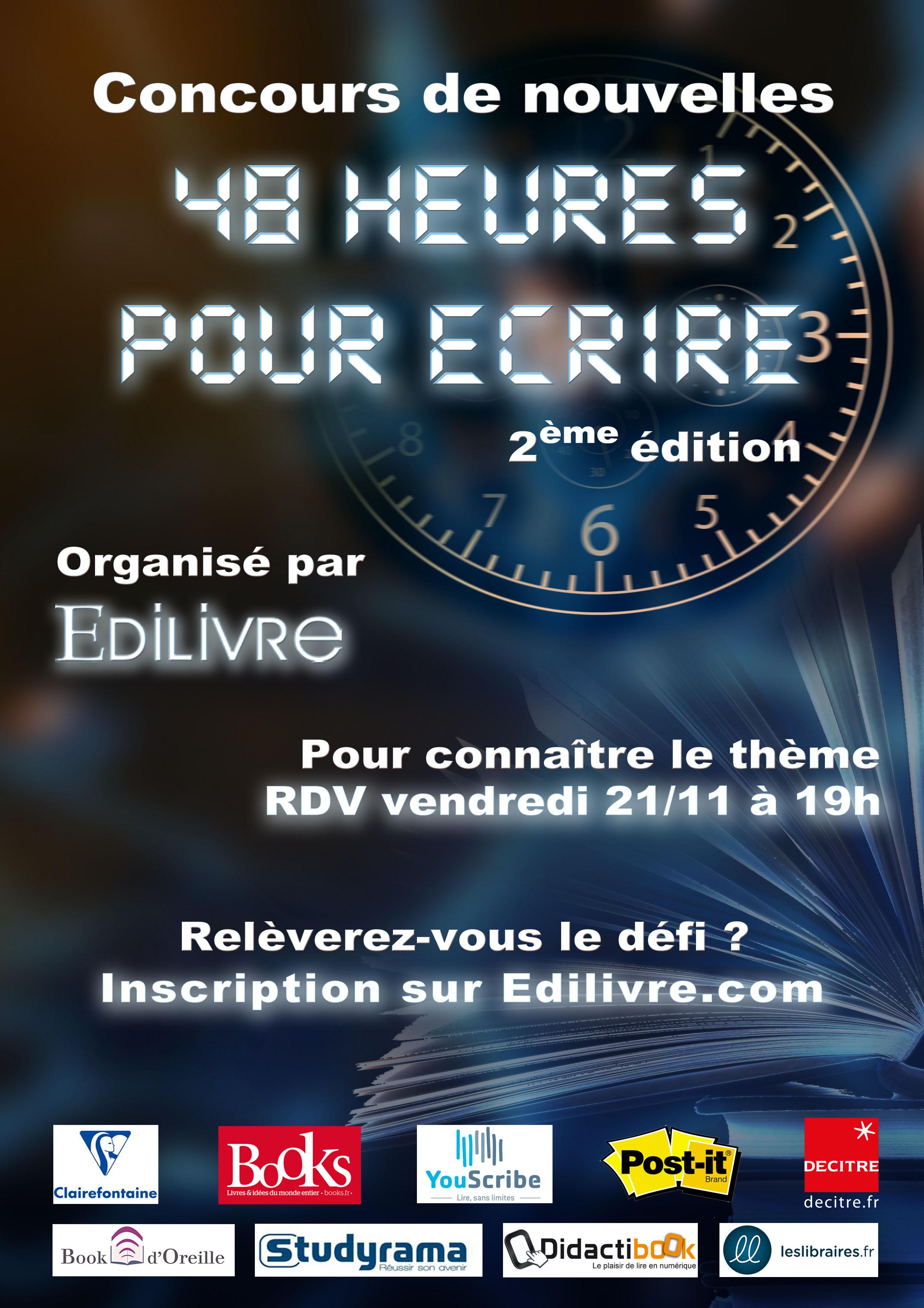 Les éditions Edilivre organisent le 2ème concours d'écriture limité dans le temps : « 48 heures pour écrire ».  Affiche-48-heures-pour-%C3%A9crire-2%C3%A8me-%C3%A9dition