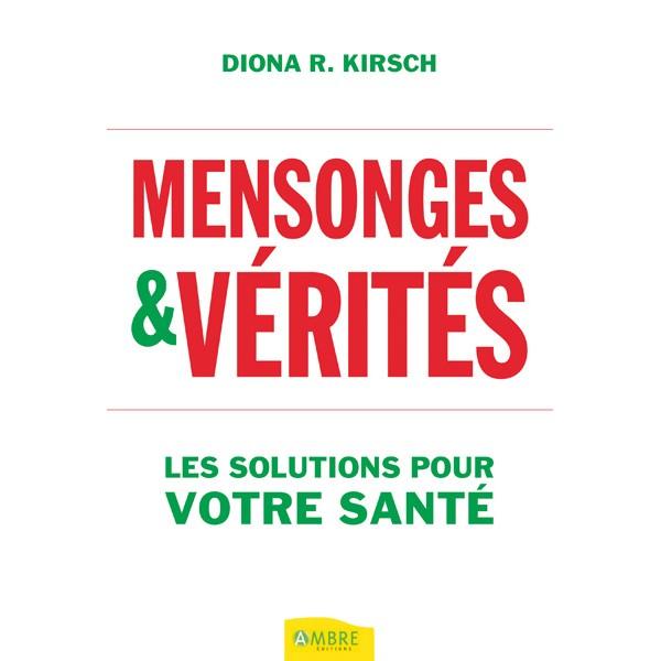 MENSONGES & VERITES Mensonges-verites-solutions-pour-votre-sante