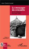 LE MESSAGER DU CROCODILE de Jean-Claude Lavaud 9782336008561j