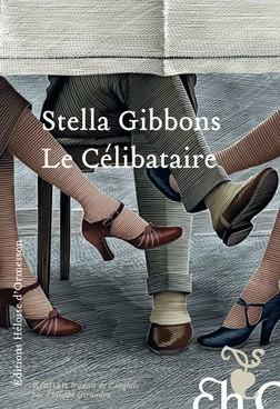 La Célibataire (The Bachelor) de Stella Gibbons Eho_gibbons3n-252x368