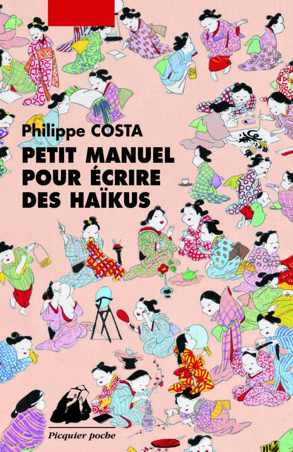 Petit manuel pour écrire des haïku Petit-manuel-pour-e%CC%81crire-des-Hai%CC%88kus-Poche-600x927