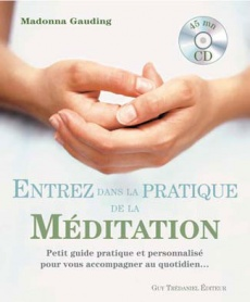 Entrez dans la pratique de la Méditation 978_2_8132_0229_1_UNE_230_278_1338573416
