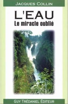L'eau - le miracle oublié 978_2_85707_569_1_UNE_230_350_1338573451