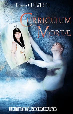 GUTWIRTH Pierre - Curriculum Mortae Curriculum-mortae-pierre-gutwrith