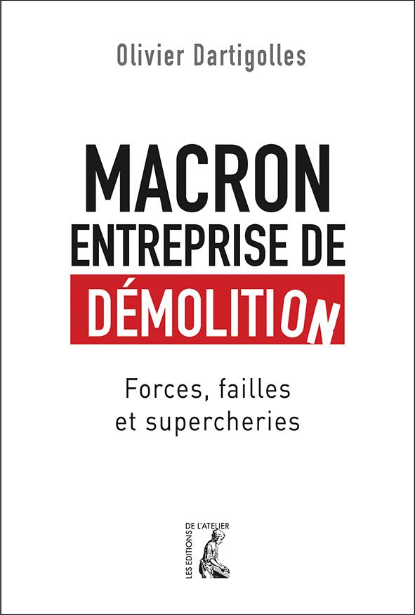 """Vient de paraître : """"Macron, entreprise de démolition"""" Macron%20entreprise%20de%20dmolition_web"""