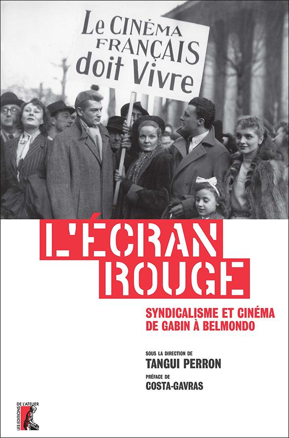 Syndicalisme et cinéma : L'écran rouge  Ecran%20rouge%20web