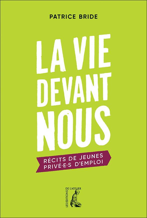 A paraître : aux Éditions de l'Atelier La%20vie%20devant%20nous_web