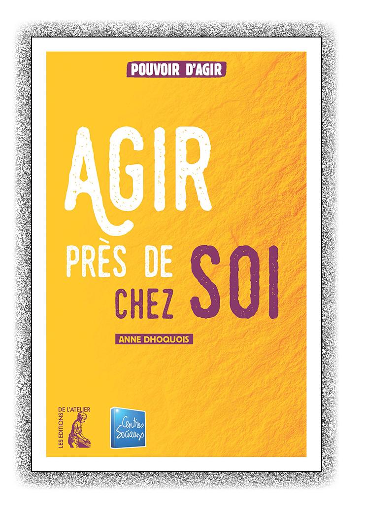 Editions de l'Atelier : Partout en France, agir près de chez soi Agir-prs-de-chez-soi_web