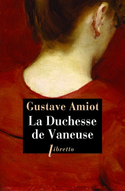 La Duchesse de Vaneuse de Gustave Amiot 9782369142461-b7f38