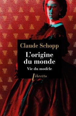 L'Origine du monde - Vie du modèle de Claude Schopp 9782369145875-4d7a7