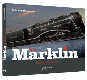 Livre : MÄRKLIN RÊVES DE TRAIN (Aut. : ALAIN VAN DEN ABEELE) Marklin_Cover-3D-300x278