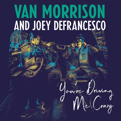 "Escucha una canción del próximo disco de Van Morrison, ""You're Driving Me Crazy"" Van-morrison-09-03-18"