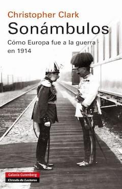 Centenario de la Primera Guerra Mundial - Página 2 2014%203%20Cubierta_Sonambulos_Desarrollo