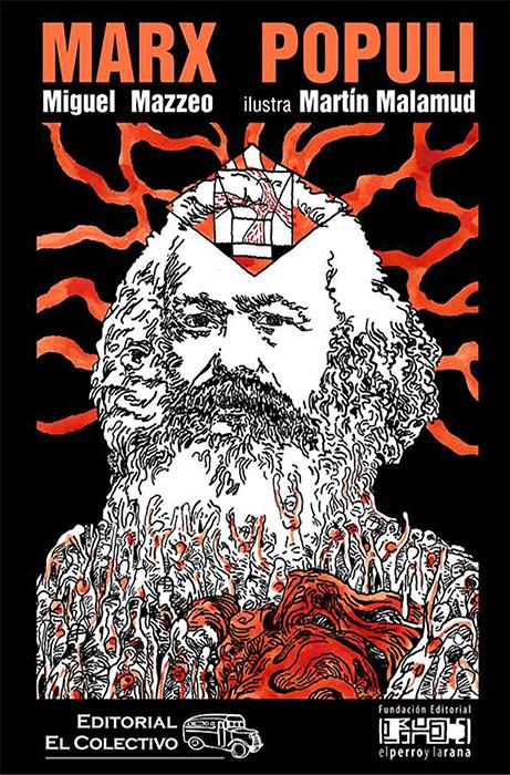 Marx populi. Collage para repensar el marxismo - Miguel Mazzeo - Ilustraciones de Martín Malamud - formato pdf Marx_populi_2018