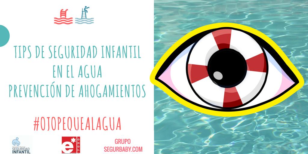 #OjOpequealagua Campaña de concienciación y protección infantil Ojopequealagua-2