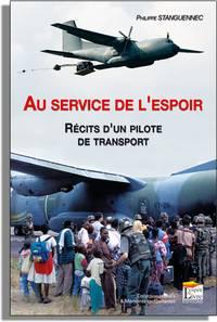 AU SERVICE DE L'ESPOIR RÉCITS D'UN PILOTE DE TRANSPORT Couverture_stang