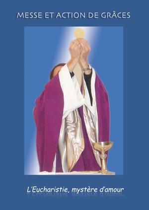 Quand s'agenouiller pendant la sainte Messe? EUCMYS
