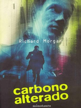 Carbono alterado, Takeshi Kovacs 01 - Richard Morgan Carbono-alterado-Portada-340x453
