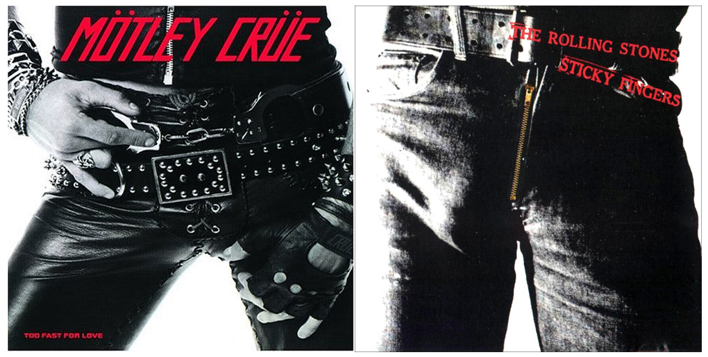 """Pochettes d'albums """"jumelles"""" Motley_crue_to_fast_for_love_rolling_stones_sticky_fingers"""