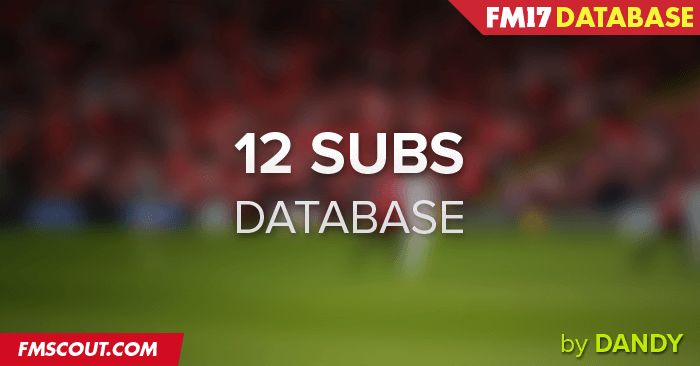 12 substitute players database (FM2017) 12-substitute-players-database