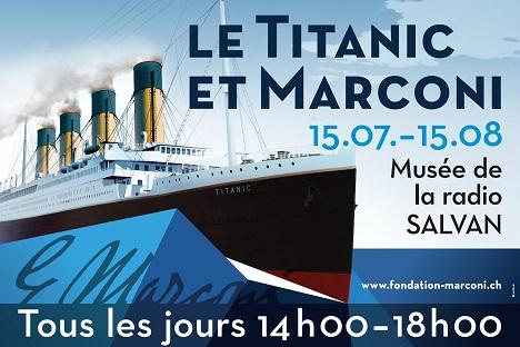 """Exposition """"Marconi et le Titanic"""" à Salvan [Suisse] Image002"""