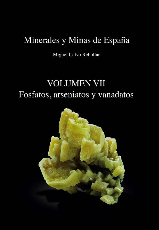 Minerales y Minas de España Volumen VII. Fosfatos Cubierta_tomo_vii_280