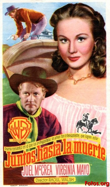 THE WEST IS THE BEST - Página 2 1949-Juntos-hasta-la-muerte-Raoul-Walsh-esp